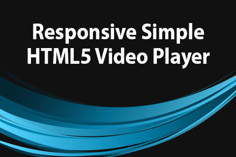 JoomClub Responsive Simple HTML5 Video Player